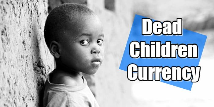 Should dead children be used as a monetary unit?