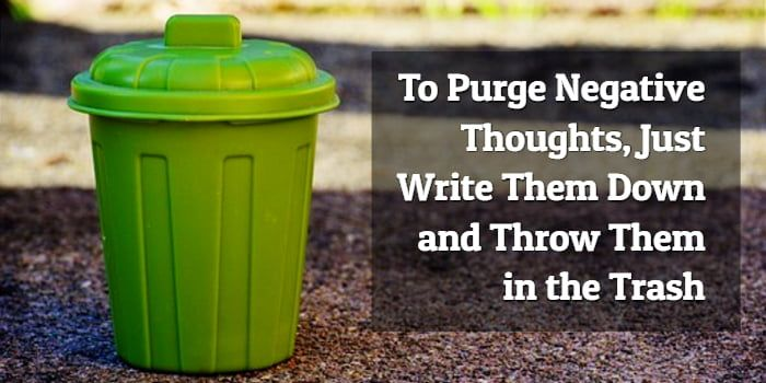 Purge Negative Thoughts